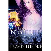 The Nightlife Las Vegas (Paranormal Love Triangle, Vampire Harem) (The Nightlife Series Book 2)