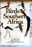Birds of Southern Africa, Ian Sinclair and Phil Hockey, 0691096821