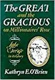 The Great and the Gracious, Kathryn O'Brien, 0932052568