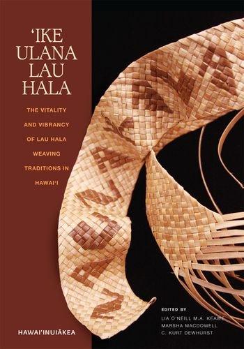 'Ike Ulana Lau Hala: The Vitality and Vibrancy of Lau Hala Weaving Traditions in Hawai'i (Hawai'inuiākea) -  Teacher's Edition, Paperback