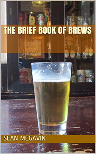 The Brief Book Of Brews by Sean McGavin