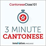 3-Minute Cantonese: 25 Lesson Series |  Innovative Language Learning