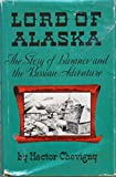 img - for Lord of Alaska: Baranov and the Russian Adventure book / textbook / text book