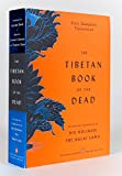 The Tibetan Book of the Dead: First Complete