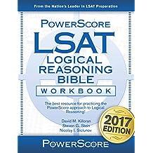 The PowerScore LSAT Logical Reasoning Bible Workbook, 2016