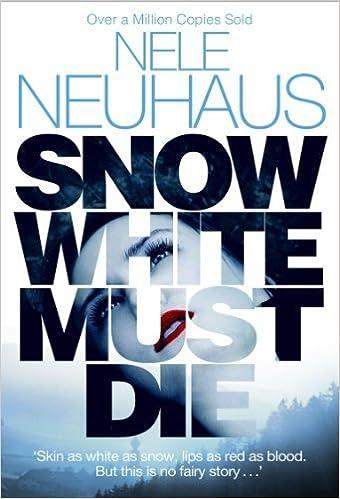 Snow White Must Die by Neuhaus, Nele (2013)