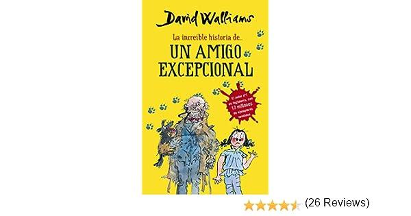 La increíble historia de... Un amigo excepcional Colección David ...
