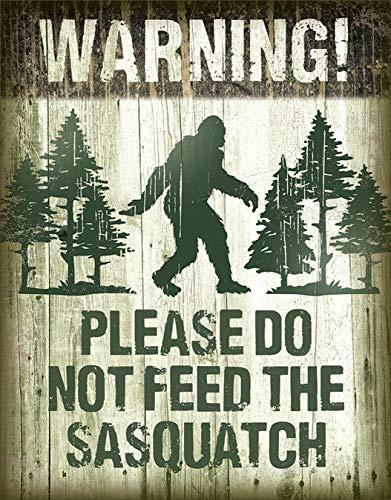 (Desperate Enterprises Warning! Please Do Not Feed The Sasquatch Tin Sign, 12.5