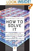 #4: How to Solve It: A New Aspect of Mathematical Method (Princeton Science Library)