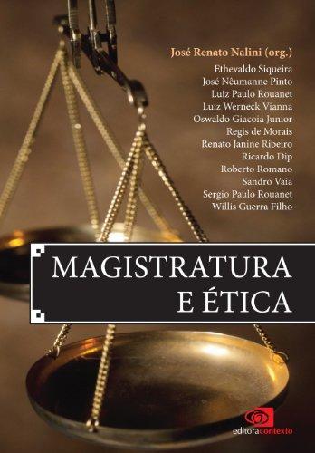 Magistratura e Ética (Portuguese Edition)
