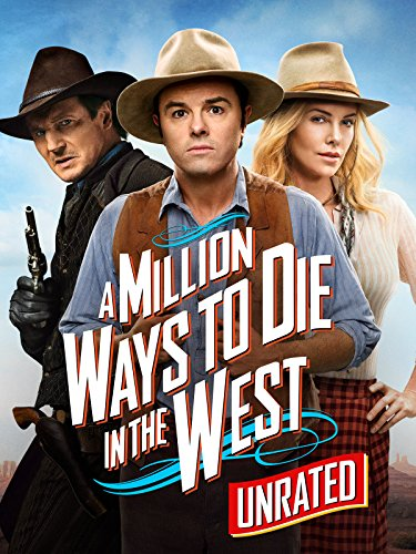 A Million Ways to Die in the West (Unrated) (Million Enough Dollars One)
