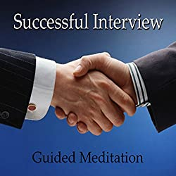 Guided Meditation for a Successful Interview