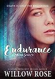 Endurance (Afterlife Book 3)