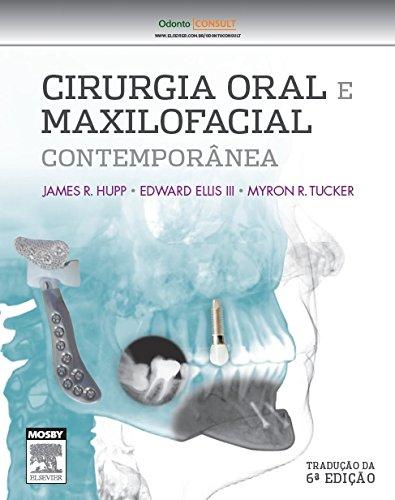 Cirurgia Oral e Maxilofacial Contemporânea