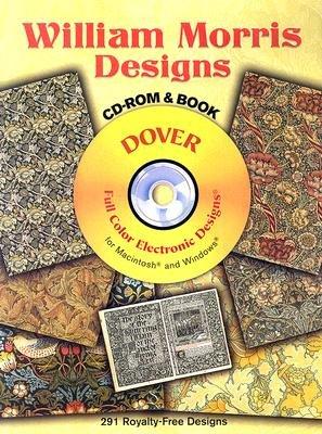 William Morris Designs [With CD-ROM]   [WILLIAM MORRIS DESIGNS W/CD] [Paperback] ebook