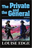 The Private and the General, Louise Edge, 0595333095