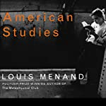 American Studies | Louis Menand