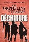 Les orphelins du temps, tome 4 : Déchirure par Haddix