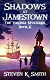 Shadows at Jamestown (The Virginia Mysteries Book 6)