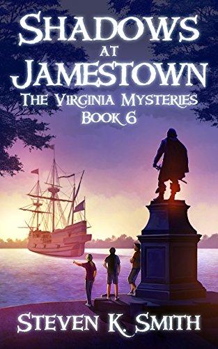 Shadows at Jamestown (The Virginia Mysteries Book 6) ()