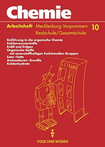 Chemie: Stoffe - Reaktionen - Umwelt - Regionale Schule Mecklenburg-Vorpommern: Chemie: Stoffe, Reaktionen, Umwelt, Ausgabe Mecklenburg-Vorpommern, Realschule, Klasse 10