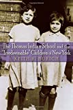 "The Thomas Indian School and the ""Irredeemable"" Children of New York (The Iroquois and Their Neighbors)"