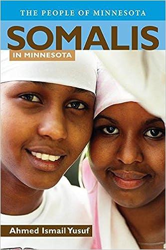 Somalis in Minnesota (The People of Minnesota): Ahmed I