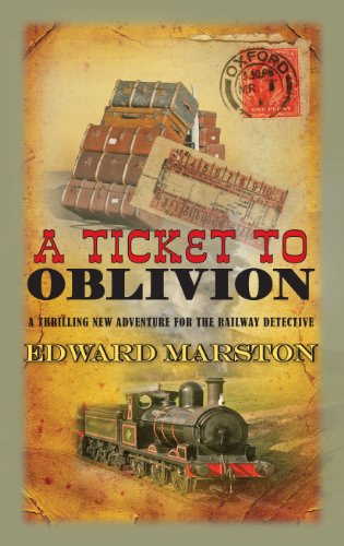 - A Ticket to Oblivion (The Railway Detective series Book 11)