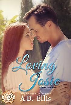 Loving Josie: A Torey Hope Novel by [Ellis, A.D.]