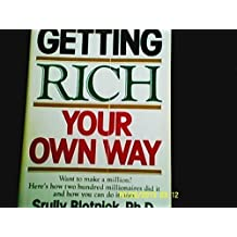 Getting rich your own way by Srully Blotnick (1980-05-03)