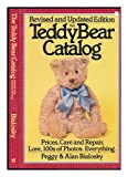 The Teddy Bear Catalog, Peggy Bialosky and Alan Bialosky, 0894806076