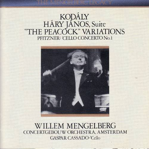 Kodaly: Hary Janos Suite (1940); The Peacock Variations (1939) / Pfitzner: Cello Concerto, No. 1 (1940) by King Record Co