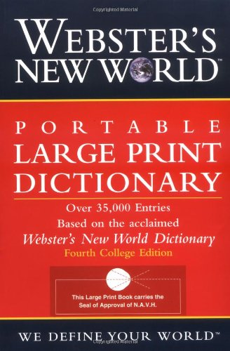 Webster's New World Portable Large Print Dictionary, Second Edition by Webster's New World