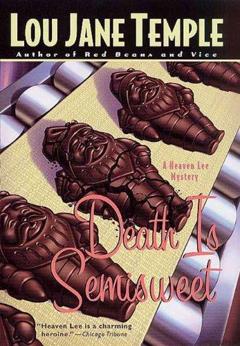 Death Is Semisweet: A Heaven Lee Mystery (Heaven Lee Culinary Mysteries)