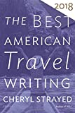 The Best American Travel Writing 2018 (The Best American Series ®) by  Unknown in stock, buy online here