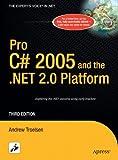 C# 2005 and the .NET 2.0 Platform, Andrew Troelsen, 1590594193