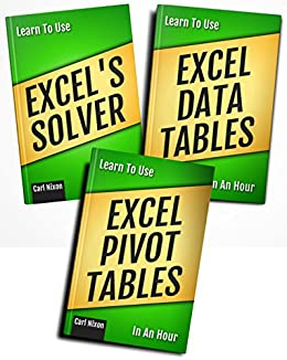Learn To Use Excel... ...In An Hour: Boxset (Learn To Use... ...In An Hour Book 7) by [Nixon, Carl]