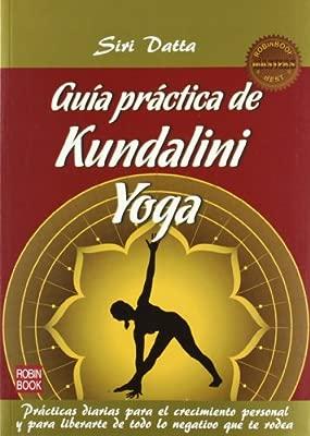 Guia practica de kundalini yoga 2ª ed. Masters Salud robin ...