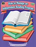 How to Manage an Independent Reading Program, Irene Parisi, 142063125X
