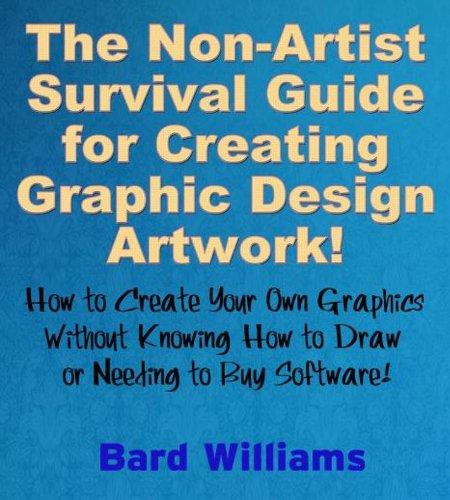 The Non-Artist Survival Guide for Creating Graphic Design Artwork