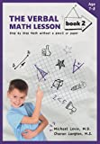 The Verbal Math Lesson Book 2, Charan Langton and Michael Levin, 0913063282