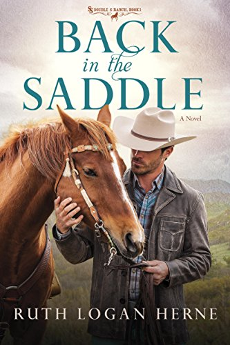 Back in the Saddle: A Novel (Double S Ranch Book 1)