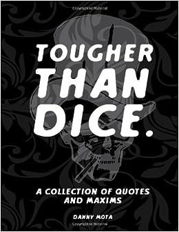 Book Tougher Than Dice