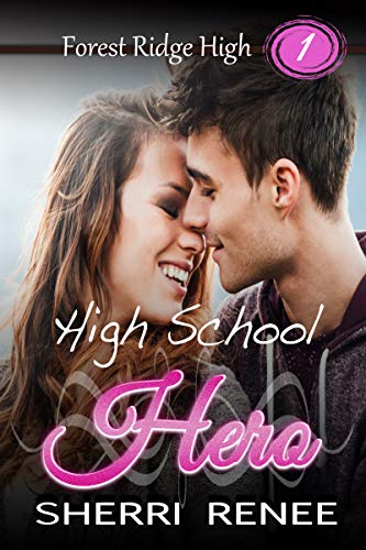 - High School Hero (Forest Ridge High Book 1)