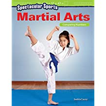 Spectacular Sports: Martial Arts: Comparing Numbers (Mathematics Readers)