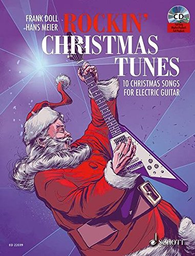 Weihnachtskekse Swing.Rockin Christmas Tunes 10 Christmas Songs For Electric Guitar E