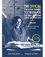The Official TCM Review Seminars Textbook for the Pan Canadian Clinical Case Studies Exam: 2nd Edition