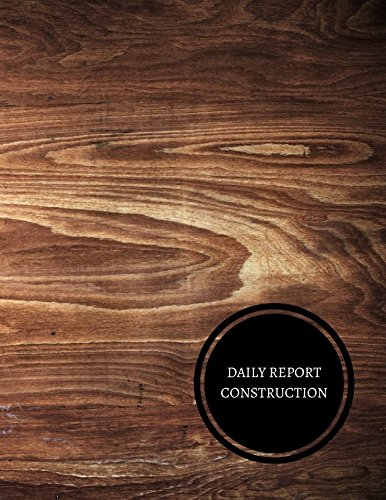 Daily Report Construction: Construction Log Book