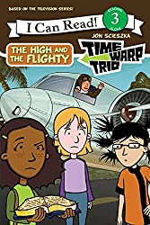 Time Warp Trio: The High and the Flighty (I Can Read Book 3)