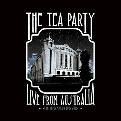Concert Tea - The Tea Party - Live in Australia - The Reformation Tour